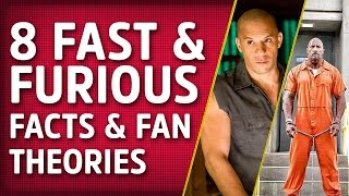 8 Fantastic Fast & Furious Fan Theories & Facts