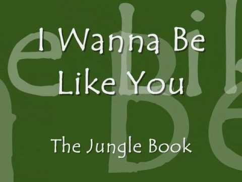 I Wanna Be Like You - Disney Lyrics