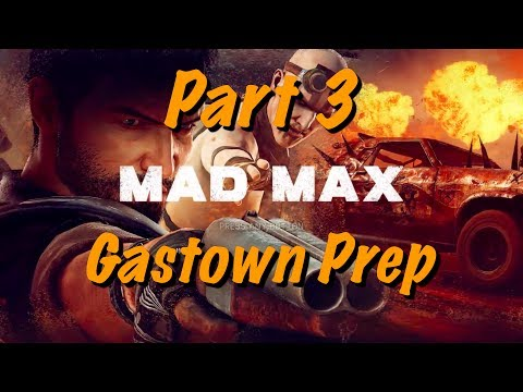 Mad Max Live Gameplay - Part 3