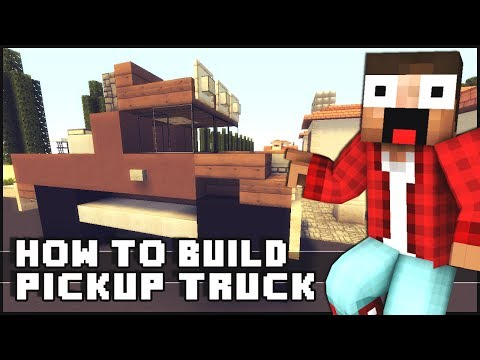 ► Minecraft : How to Make - Pickup Truck