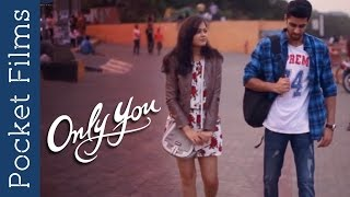 Hindi Short Film - Only You | How Strangers Can Change Your Life