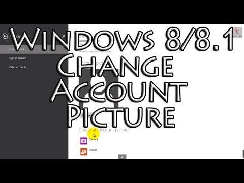 Change Account Picture Windows 8 / 8.1