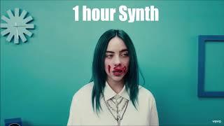 [1 Hour] Bad Guy | Synth part loop | Billie Eilish
