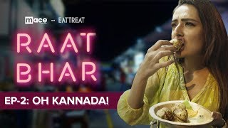 RAAT BHAR E02: Oh Kannada! | New Web Series | EatTreat