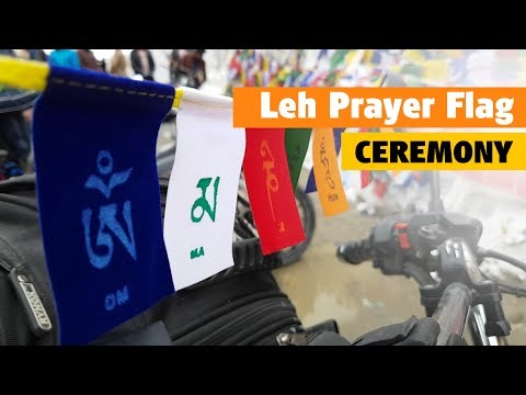 Leh/Ladakh Prayer Flag Is Like Being Stamped - Ladakh Return!!!