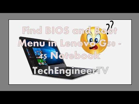 Find BIOS and Boot Menu in Lenovo G50 - 45 Notebook