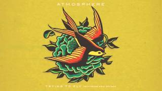 Atmosphere - Trying To Fly (Official Audio)