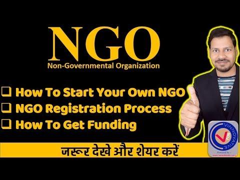 NGO: Start Your Own NGO I NGO Registration Process I How To Get Funding For a NGO