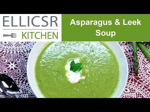 Asparagus & Leek Soup
