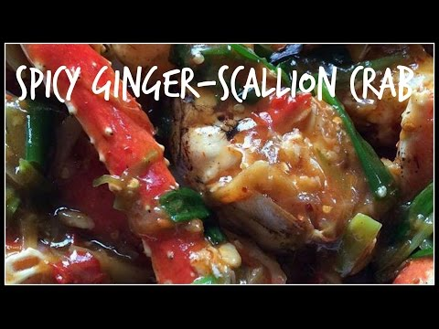 How to make SPICY GINGER-SCALLION CRAB | House of X Tia