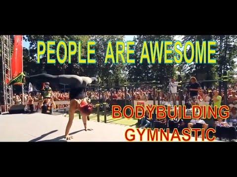 PEOPLE ARE AWESOME - BODYBUILDING AND GYMNASTIC EDITION