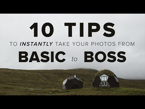 10 Tips to INSTANTLY Take Better Photos