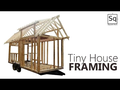 Building a Tiny House #2 - Framing