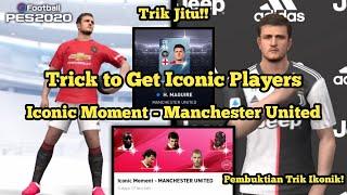 Cara Mendapatkan Iconic Players di Iconic Moment MU! 1 Trik Bisa Dapet Semua BB?! PES 2020 Mobile