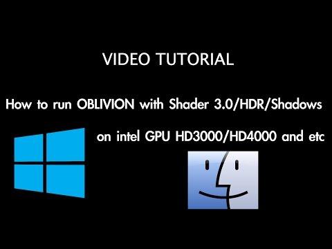 Run Oblivion on intel HD GPU with Shader 3.0 and HDR Mac/Windows