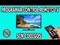Como Programar Control Remoto Universal de Tv Sin Codigos