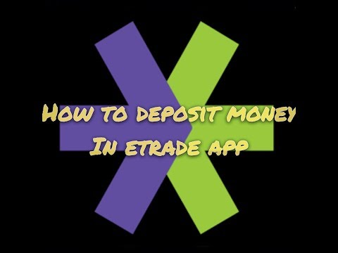 How to deposit & Withdraw money W/ Etrade app (2 mins)