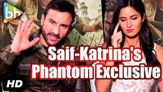 Exclusive: Saif Ali Khan | Katrina Kaif