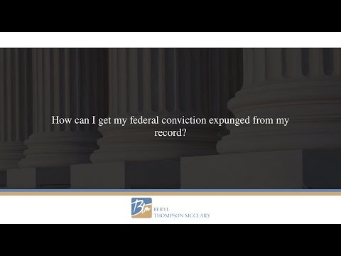 How can I get my federal conviction expunged from my record?