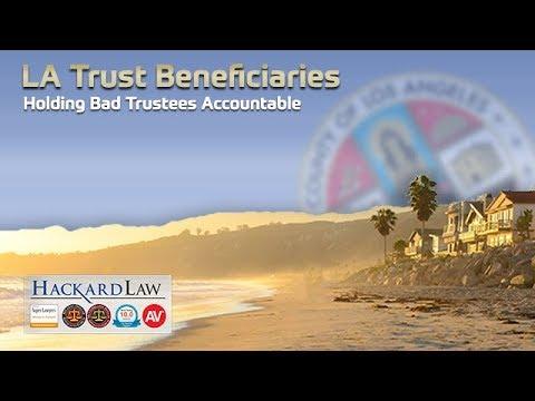 LA Trust Beneficiaries | Lawsuits Against Bad Trustees