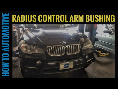 How to Replace the Radius Control Arm Bushing on a 2012 BMW X5 E70