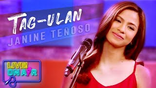 Janine Teñoso — Tag-Ulan (After Image Cover)   LIVE! On Air