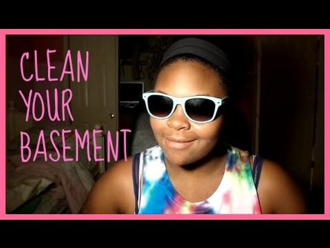 CLEAN YOUR BASEMENT
