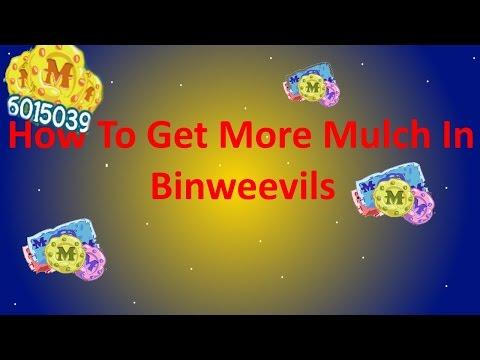 How To Get More Mulch In Binweevils