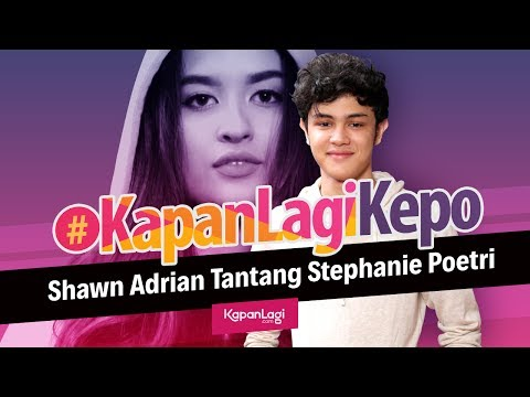 #KapanLagiKepo - Shawn Adrian Tipe Cowo Santai