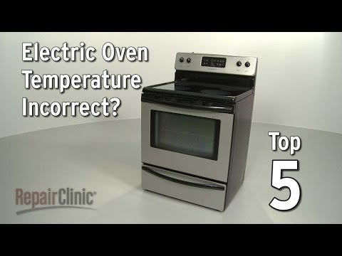Oven Temperature Incorrect — Electric Range Troubleshooting