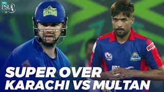 Super Over | Karachi Kings vs Multan Sultans | Match 31 | HBL PSL 2020 | MB2E