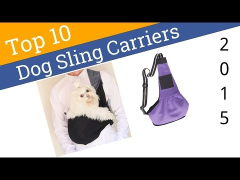 10 Best Dog Sling Carriers 2015