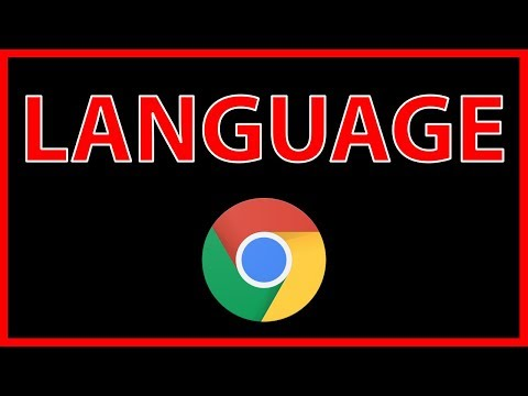 How to change the default language in Google Chrome - Tutorial