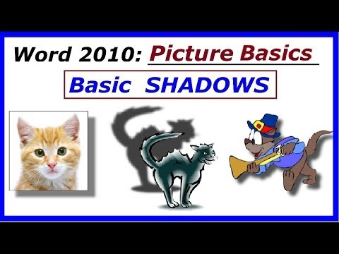 Word 2010 Basic Pictures : Simple SHADOWS
