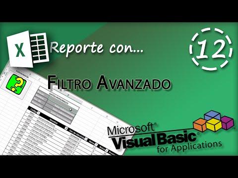 Reporte con Filtro Avanzado | VBA Excel 2013 #12