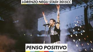 Lorenzo negli stadi 2015 - Penso Positivo
