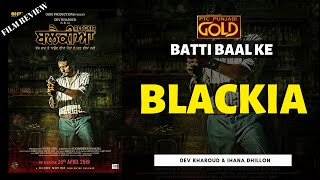Download Batti Baal Ke | Blackia | Film Review | Dev Kharoud & Ihana Dhillon | PTC Punjabi Gold Video