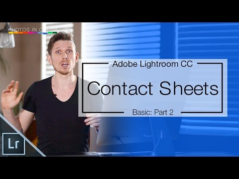 Lightroom CC tutorial - How to make contact sheets In Lightroom 6