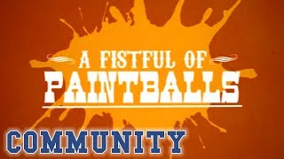 A Fistful Of Paintballs Opening/Title Sequence | Community