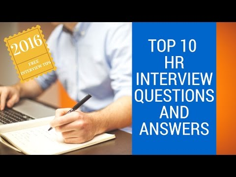 TOP 10 HR Interview Questions and Answers - 2016