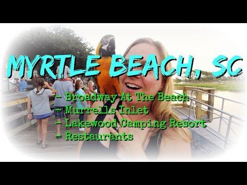 RV Camping Myrtle Beach, South Carolina - Broadway at the Beach - Murrells Inlet