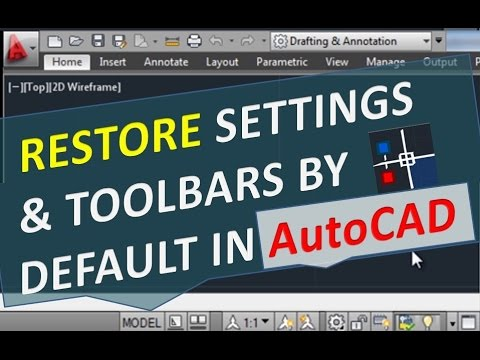 Restore Default Settings & Toolbars in AutoCAD, Reset Menu Workspace Ribbon