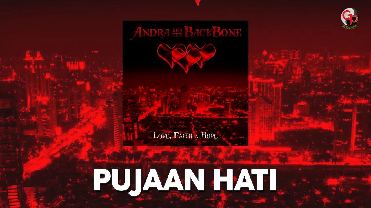 Andra And The Backbone - Pujaan Hati (Unplugged)