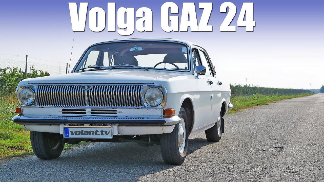 Volga GAZ 24 - takto sa jazdilo za socializmu - volant.tv