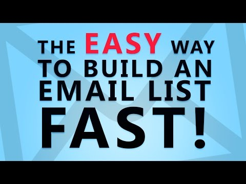 The EASY Way to Build an Email List Fast!