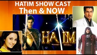 Then and Now:Hatim Starcast