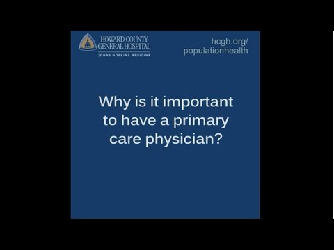 Why should you have a primary care physician?