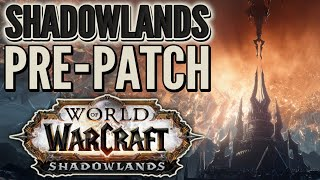 WoW Stream: Shadowlands Pre-patch (9.0) in World of Warcraft!