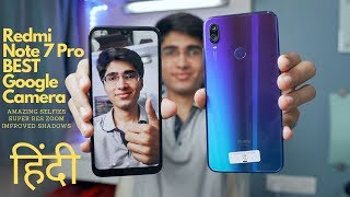 BEST Google Camera For Redmi Note 7 Pro 🔥 Updated GCam with AMAZING