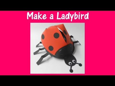 Arts and Crafts: How to make a ladybird model.
